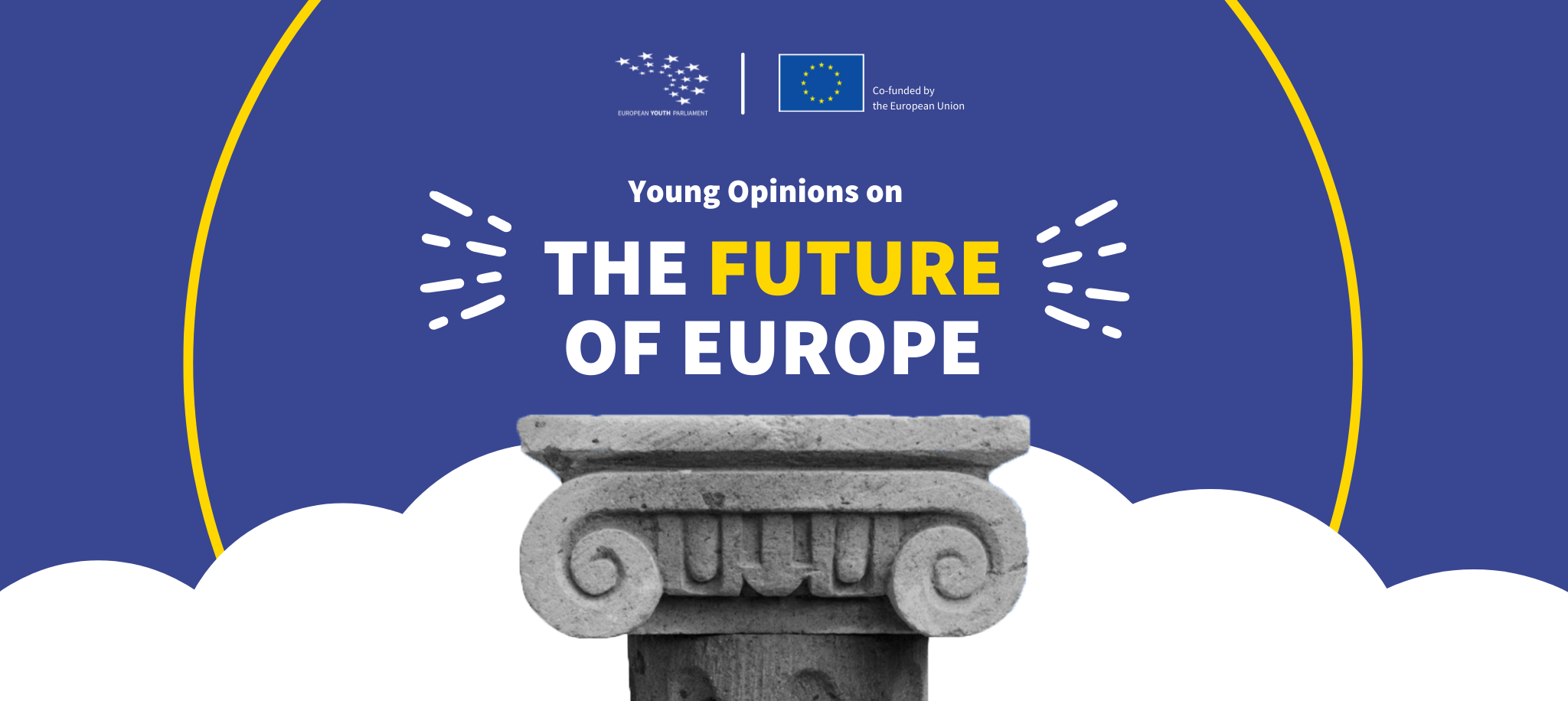 Young Opinions on the Future of Europe